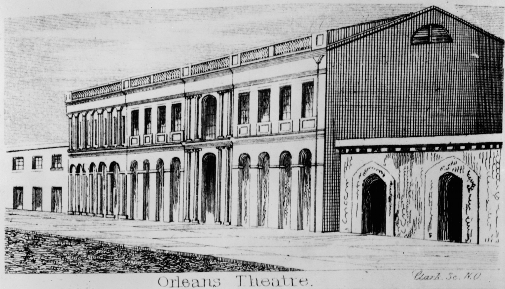 Historical sketch of the Orleans Theatre and Ballromm